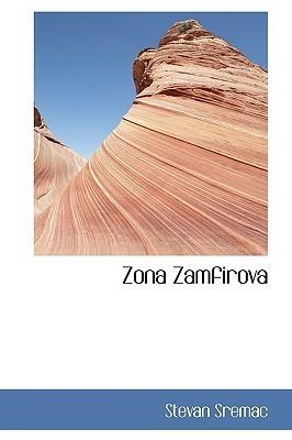 Zona Zamfirova Stevan Sremac