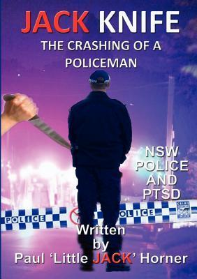 Jack Knife - The Crashing of a Policeman  by  Paul Little Jack Horner