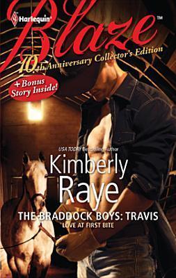 Braddock Boys: Travis Kimberly Raye