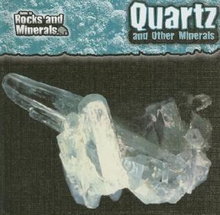 Quartz and Other Minerals  by  Chris Pellant
