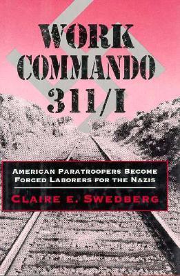 Work Commando 311/I  by  Claire E. Swedberg