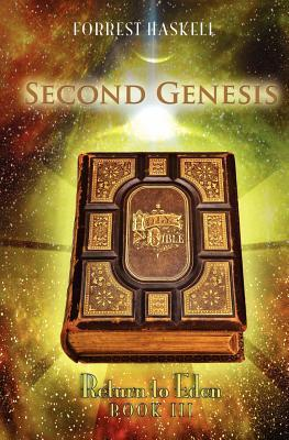 Second Genesis: Return to Eden Book 3  by  Forrest Haskell