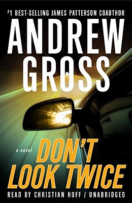 Dont Look Twice [With Earbuds] Andrew Gross