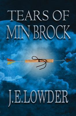 Tears of Min Brock  by  J.E. Lowder