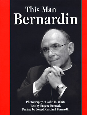 This Man Bernardin  by  John H. White
