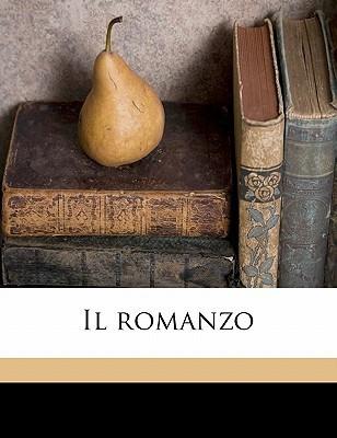 Il Romanzo  by  Adolfo Albertazzi