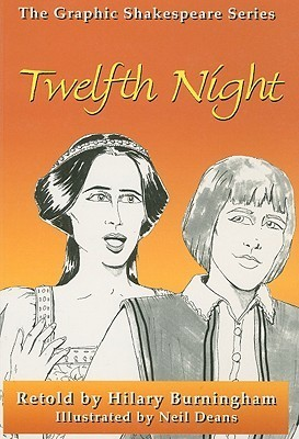 Twelfth Night (The Graphic Shakespeare Series)  by  William Shakespeare