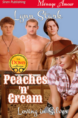 Peaches n Cream (Loving in Silver #1)  by  Lynn Stark