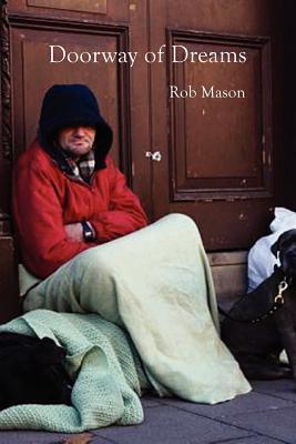 Doorway of Dreams Rob Mason