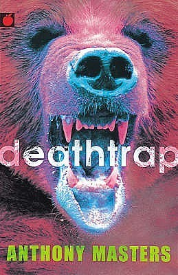 Deathtrap  by  Anthony Masters