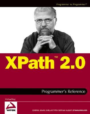 XPath 2.0 Programmers Reference Michael Kay