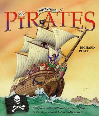 Discovering Pirates [Includes Pirate Flag] Richard Platt