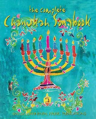 The Complete Chanukah Songbook  by  TRANSCONTINENTAL MUSIC PUBLICATIONS