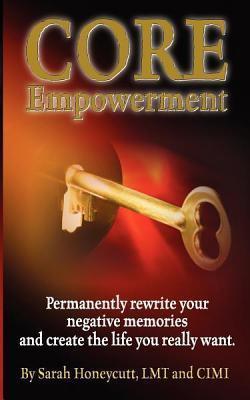 Core Empowerment Sarah Honeycutt