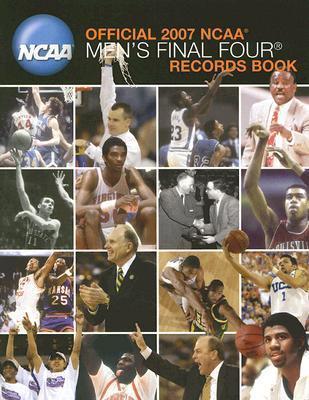 Official 2007 Ncaa Mens Final Four Records Book Gary K. Johnson