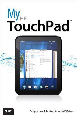 My HP Touchpad Craig James Johnston