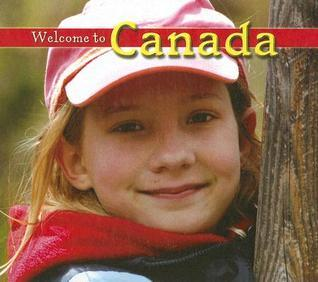 Welcome to Canada  by  Elma Schemenauer