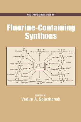 Fluorine-Containing Synthons Vadim A. Soloshonok