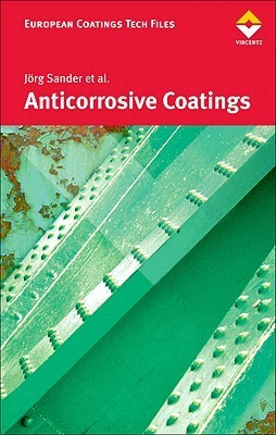 Anticorrosive Coatings: Fundamentals and New Concepts  by  Jörg Sander