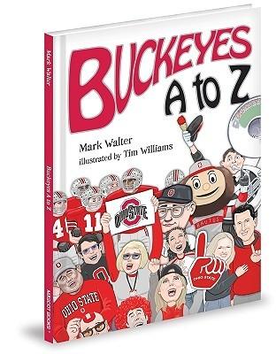 Buckeyes A to Z  by  Mark Walter