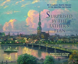 Surprised  by  the Fathers Plan by Charles Kelly