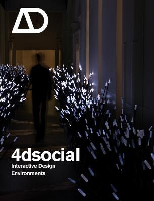 4dsocial: Interactive Design Environments  by  Lucy Bullivant