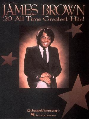 James Brown - 20 All Time Greatest Hits  by  James  Brown