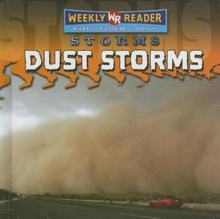 Dust Storms  by  Jim Mezzanotte