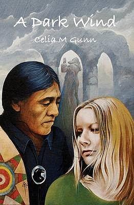A Dark Wind Celia M. Gunn