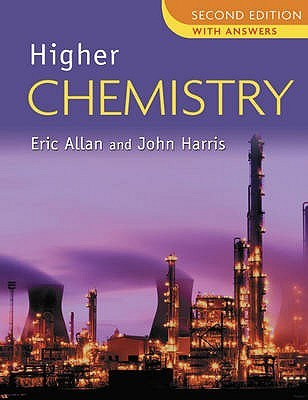 Higher Chemistry: Answer Book  by  Eric R. Allan
