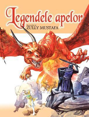 Legendele Apelor  by  Zully Mustafa