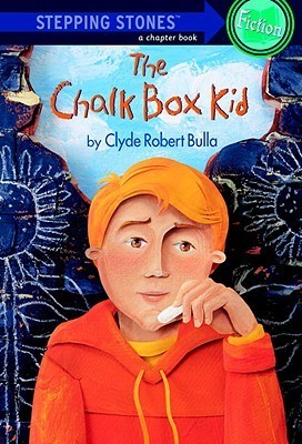 The Chalk Box Kid (Stepping Stone Books)  by  Clyde Robert Bulla