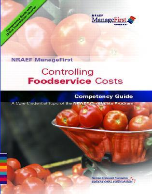 NRAEF ManageFirst: Controlling Foodservice Costs with On-line Testing Access Code  by  National Restaurant Association