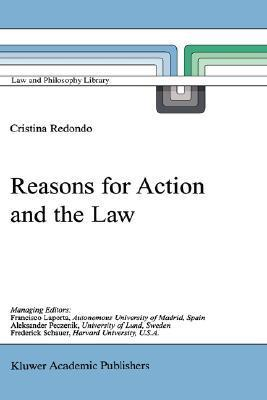 Reasons for Action and the Law  by  Cristina Redondo