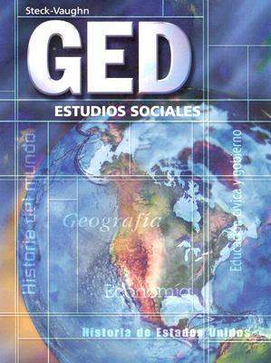 GED: Estudios Sociales Steck-Vaughn Company