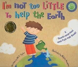 Im Not Too Little to Help the Earth W.Y. Taylor