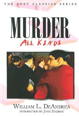 Murder - All Kinds William L. DeAndrea