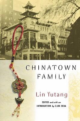 Chinatown Family  by  Lin Yutang