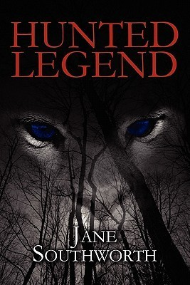 Hunted Legend  by  Jane Southworth
