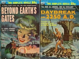 Beyond Earths Gates/Daybreak—2250 A.D.  by  Lewis Padgett