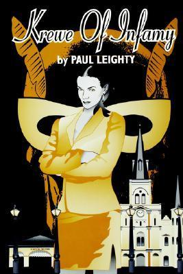 Krewe of Infamy  by  Paul Leighty