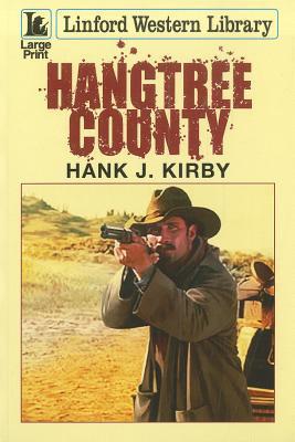 Hangtree County  by  Hank J. Kirby