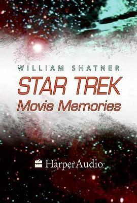 STAR TREK MOVIE MEMORIES William Shatner