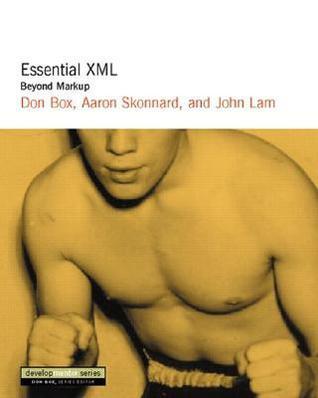 Essential XML: Beyond Markup Don Box