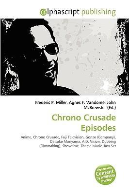 Chrono Crusade Episodes Frederic P.  Miller