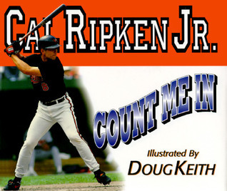 Count Me in Cal Ripken Jr.