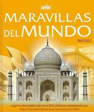 Maravillas del mundo/ Wonders of the world  by  Philip Steele