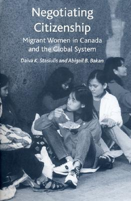 Not One of the Family: Foreign Domestic Workers in Canada  by  Abigail B. Bakan