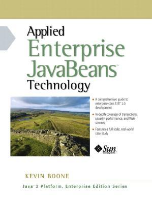Applied Enterprise JavaBeans Technology  by  Kevin Boone
