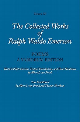Poems (Collected Works, Vol 9) Ralph Waldo Emerson